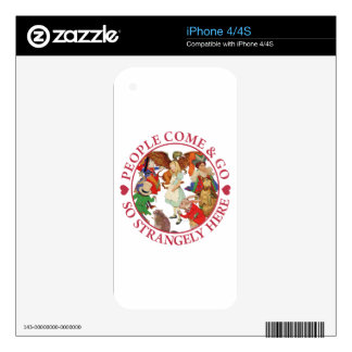 Alice - People Come and Go So Strangely Here iPhone 4 Skins
