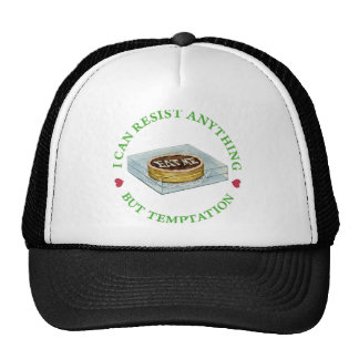 Alice says, I can resist anything but temptation! Trucker Hat