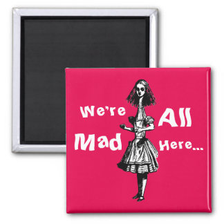 Alice Stretched in Wonderland Magnet