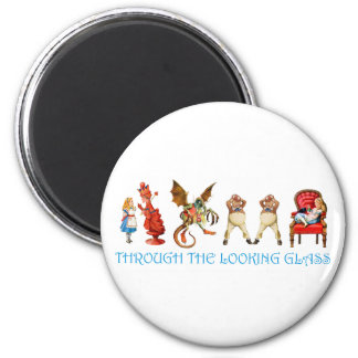 ALICE THROUGH TH ELOOKING GLASS MAGNET