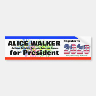 ALICE WALKER FOR PRESIDENT - 2020 - BUMPER STICKER
