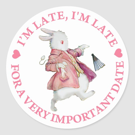 """ALICE'S RABBIT RUSHES BY, """"I'M LATE, I'M LATE"""" CLASSIC ROUND STICKER"""