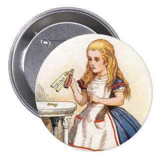 """Alicia-Bebida-yo - 3"""" botón Pin Redondo De 3 Pulgadas"""