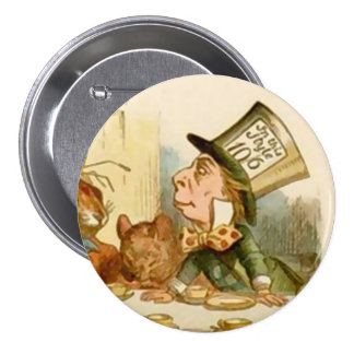"""Alicia - el sombrerero enojado - 3"""" botón"""