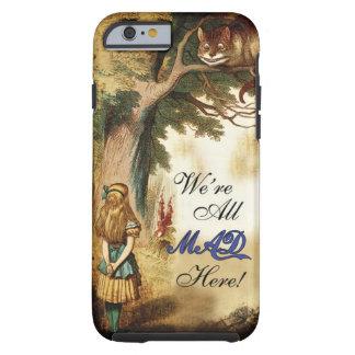 Alicia en el país de las maravillas estamos todos funda resistente iPhone 6