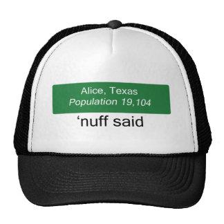 Alicia Nuff dijo el gorra