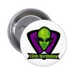 Alien 13th Birthday Gifts Buttons