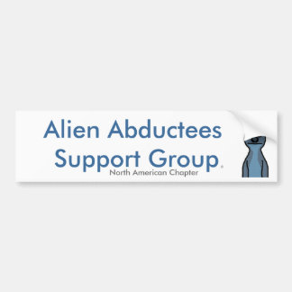 Alien Abductees Support Group Bumper Sticker