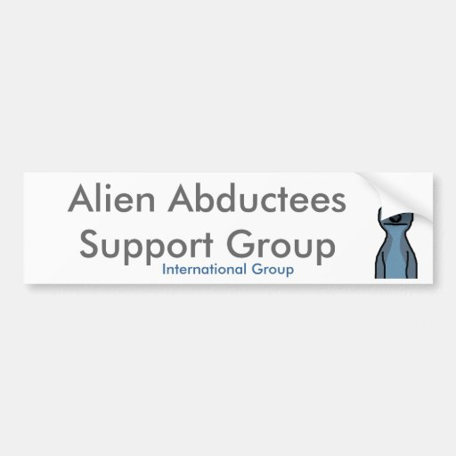 Alien Abductees Support Group Bumper Stickers