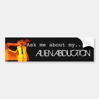 Alien Abduction Bumper Sticker Car Bumper Sticker