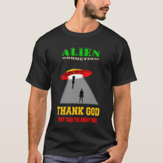ALIEN ABDUCTION T-Shirt