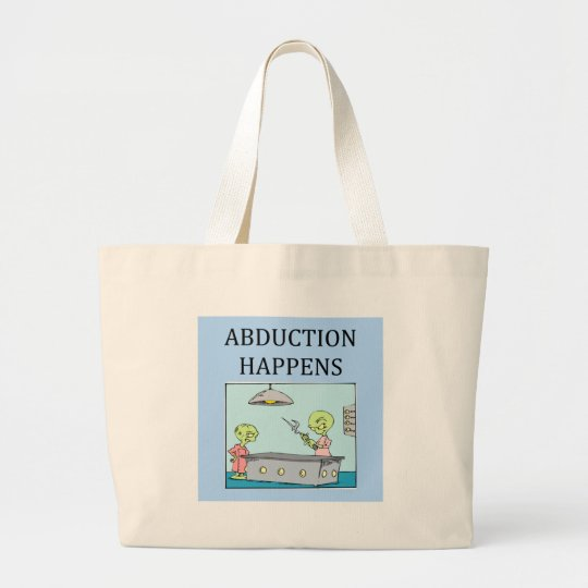 alien abduction ufo joke. large tote bag