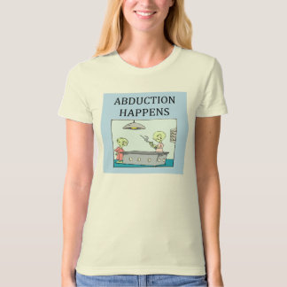 alien abduction ufo joke. T-Shirt