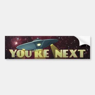 Alien Abduction, You Are Next Bumper Sticker