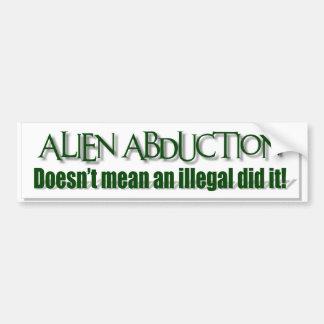 Alien Abductions Car Bumper Sticker