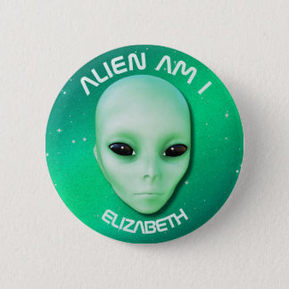 Alien Am I Green Funny Alien Face With Black Eyes Pinback Button