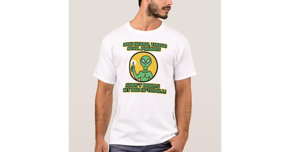 Alien T-Shirt Anal Probe UFO Unisex T-Shirt
