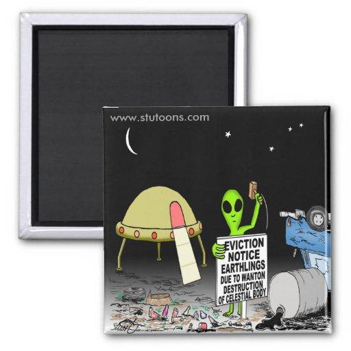 Messengers of Deception - Page 3 Alien_cartoon_eviction_cartoon_fridge_magnets-rb49a305dadd943a4b113aa0e5a373dd5_x7j3u_8byvr_512