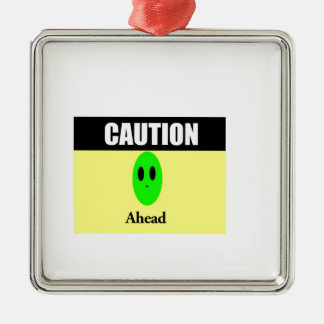 Alien Caution Metal Ornament