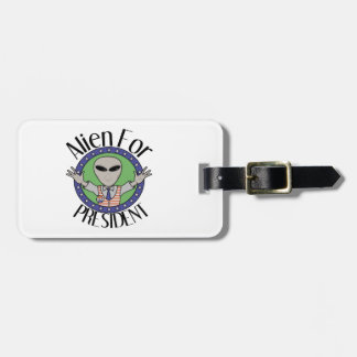 Alien For President Luggage Tags