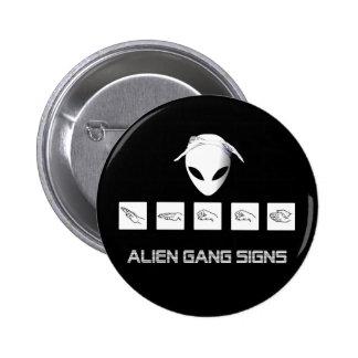 Alien Gang Signs Pins