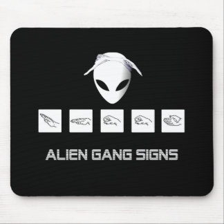 Alien Gang Signs Mouse Pad