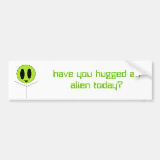 alien hug, have you hugged an alien today? car bumper sticker