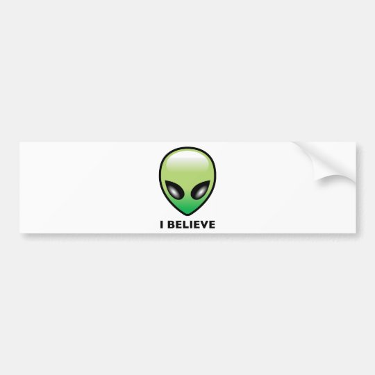 Alien: I Believe Bumper Sticker
