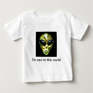 Alien, I'm new to this world Baby T-Shirt