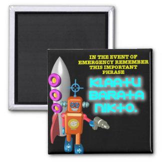 Alien Invasion: Klaatu Barata Nikto Fridge Magnet