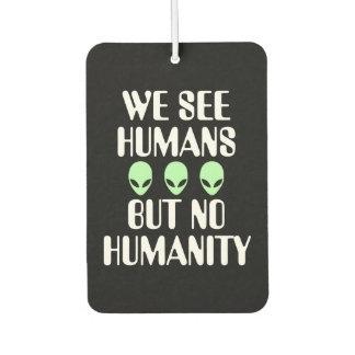 Alien No Humanity Car Air Freshener