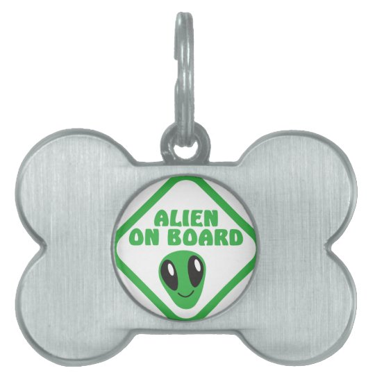 ALIEN on board! Pet Name Tag