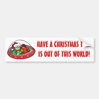 Alien Santa in UFO: Out of this world Christmas! Car Bumper Sticker