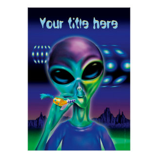 Alien take me to your party - custom poster