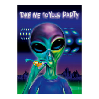 """Alien take me to your party poster 28""""x20"""""""