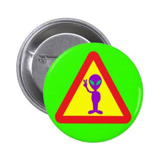 Alien Warning Pinback Button