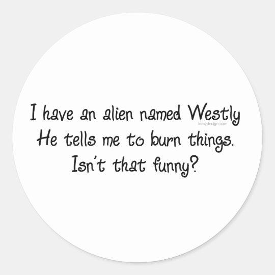 Alien Westly Classic Round Sticker