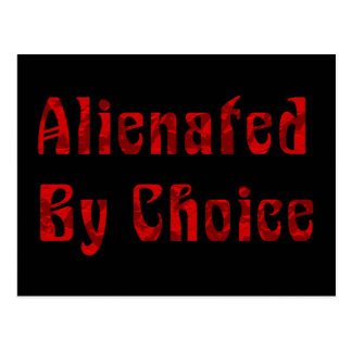 Alienated By Choice Postcard