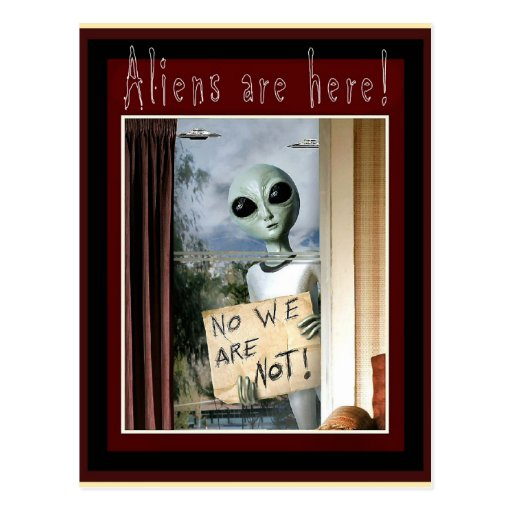 Aliens are here! - postcard
