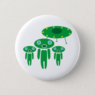 Aliens arrival pinback button