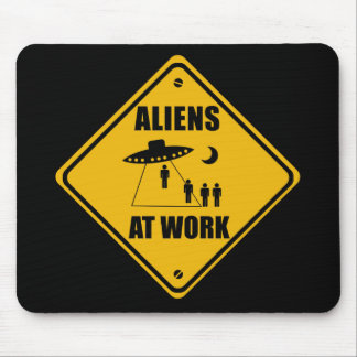 Aliens At Work Sign - Mousepad