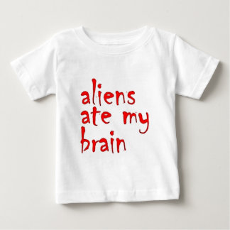 Aliens ate my brain baby T-Shirt
