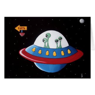 Aliens Earth or Bust! Greeting Card