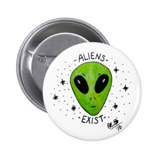 Aliens Exist Badge Button