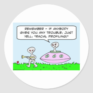 aliens illegal racial profiling saucer round stickers