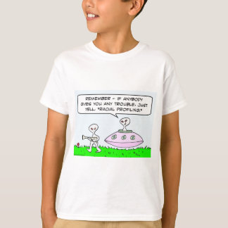 aliens illegal racial profiling saucer T-Shirt