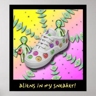 aLiEnS IN MY SNEAKER! Poster
