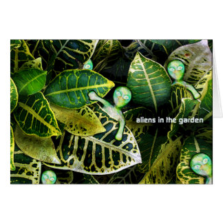 aLiEnS In The Garden! Greeting Card