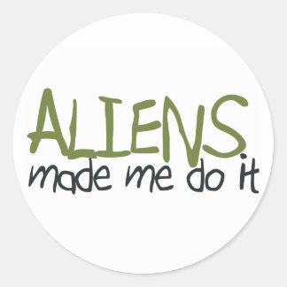 Aliens Made Me Do It Sticker