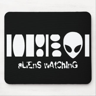 aLiEnS wAtChInG! Mouse Pad